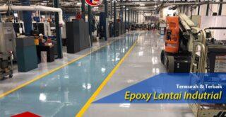 Jasa Epoxy Lantai Pabrik - Epoxy Lantai Industrial